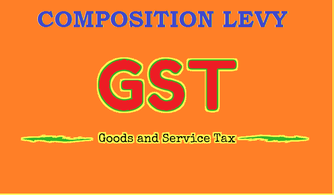 GST Composition Levy – Eligibility and Application Procedure